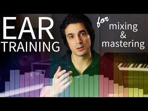 Train your ears for mixing and mastering!