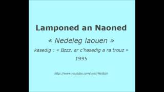 """Lamponed an Naoned - """"Nedeleg laouen"""" - 1995"""