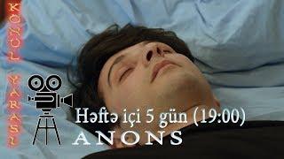 Könül yarası (105-ci bölüm) - Anons - ARB TV