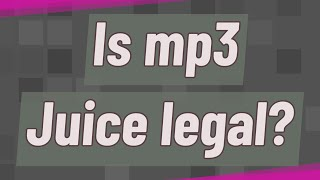 Is mp3 Juice legal? Aug 2, 2019 MP3 Juice can be used in a Legal way as well as illegal. When you are downloading a music that is not royalty-free, You as well ...