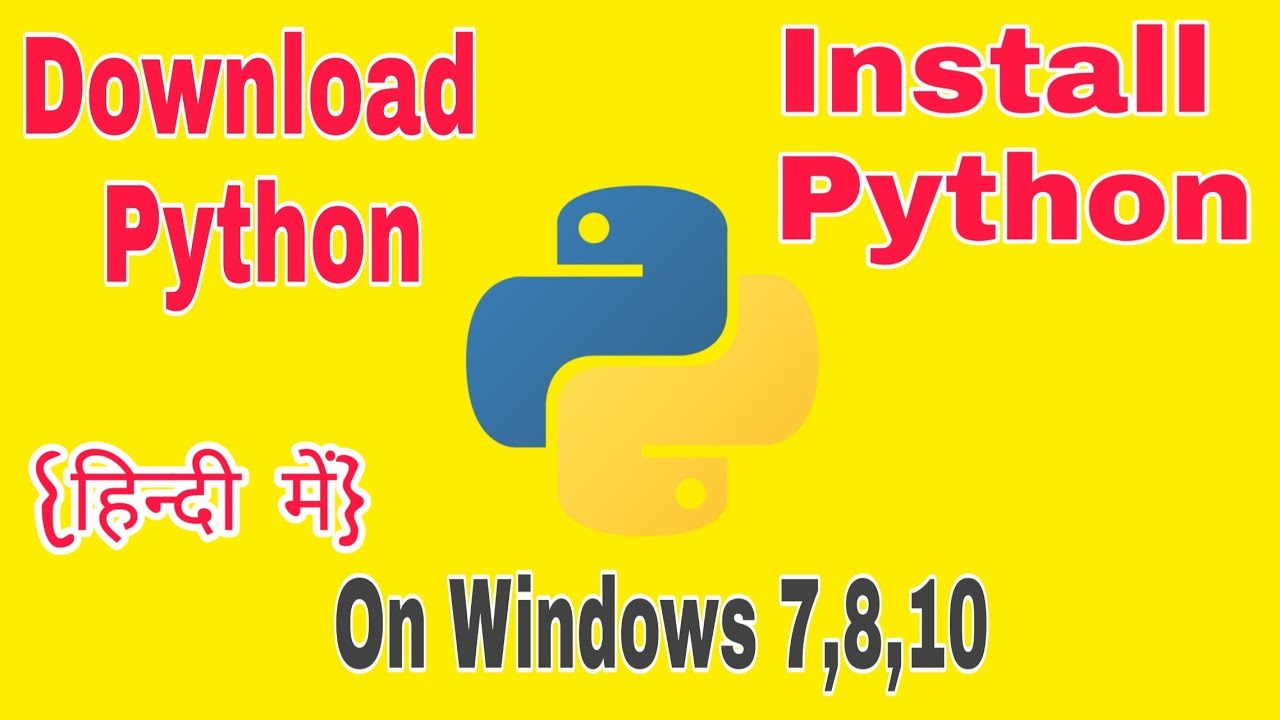 How To Download Python and Install Python On Windows 7, 8 ...