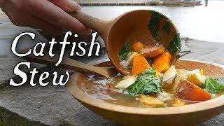 Delicious Catfish Stew!