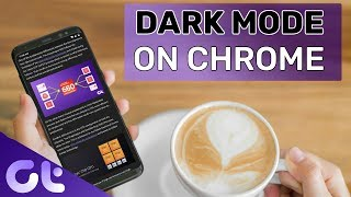 How to Enable DARK MODE for Chrome on Android