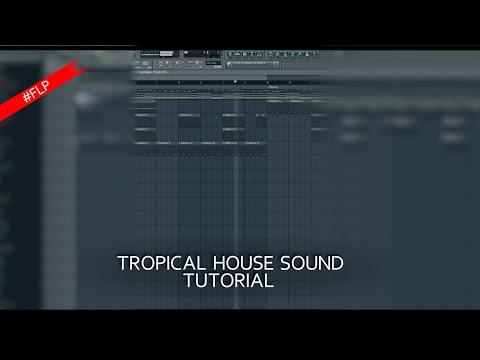 How to make a Tropical House sound (Kygo) + FLP