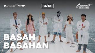CABRIOLET CHALLENGE: BASAH-BASAHAN (3/12)