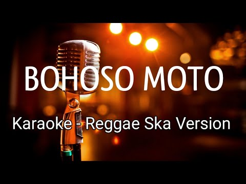 bohoso-moto-reggae-ska-karaoke-terbaru
