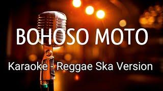 Gambar cover Bohoso Moto Reggae Ska Karaoke Terbaru