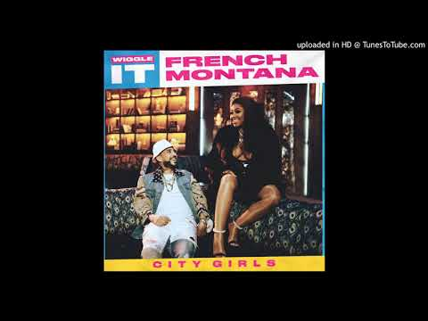 French Montana   Wiggle It Ft. City Girls Clean Version