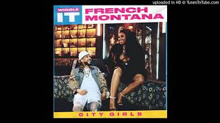 French Montana - Wiggle It ft. City Girls [Clean Version]