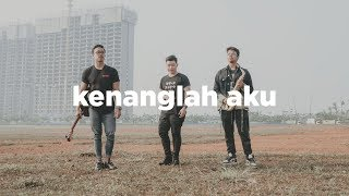 Download NAFF - Kenanglah Aku (eclat acoustic cover)