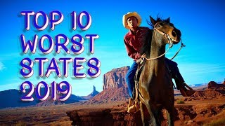 Top 10 Worst States in America 2019.  Live in these you'll need life and car insurance.