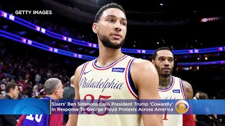 Sixers star ben simmons is speaking out against president donald trump's message to governors, saying they should call in the national guard maintain orde...