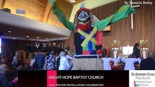 Bright Hope Baptist Church new pastor installation celebration thumbnail