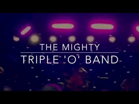 The Mighty Triple'O' Band