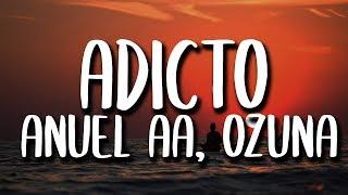 Download Anuel AA, Ozuna, Tainy - Adicto (Letra/Lyrics) Mp3 and Videos