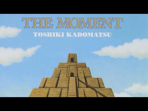 Toshiki Kadomatsu - The Moment (2014) FULL ALBUM HD