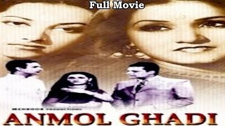 Anmol Ghadi (1946) - Full Hindi Movie | Starring Surendra, Suraiya and Noor Jehan