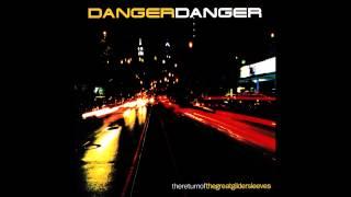 Danger Danger - The Return Of The Great Gildersleeves (Full Album)