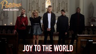 [SING-ALONG VIDEO] Joy To The World  Pentatonix