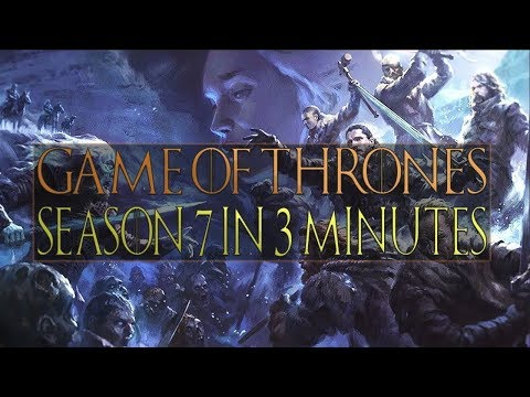 Scotty Perry - GOT Season 7 Recap in 3 Minutes