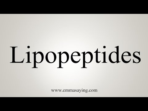 How To Pronounce Lipopeptides