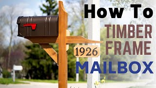How To Make A Timber Frame Mailbox // DIY Home Improvement