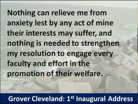President Grover Cleveland 1st Inaugural Address - Hear and Read the Full Text