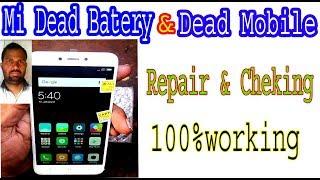 Mi Dead Batery Andamp Dead Mobile Repair Andamp Cheking 100working