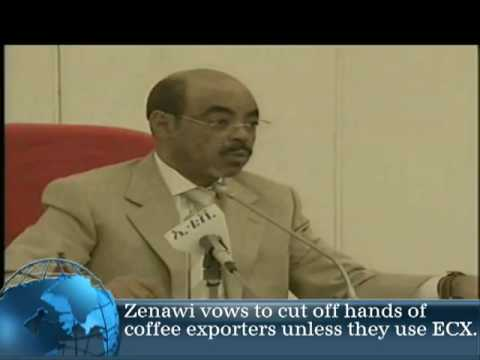 Meles threatens to cut off the hands off coffee traders