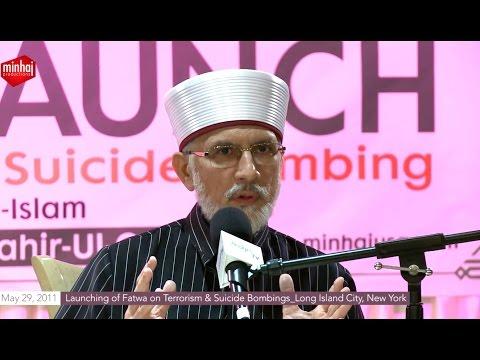 NY (USA): Launching of Fatwa on Terrorism & Suicide Bombings by Dr Tahir-ul-Qadri