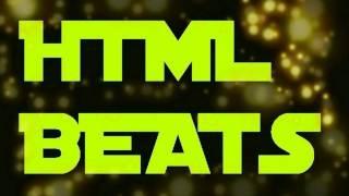 HTML Beats - Chill Out Music !!!