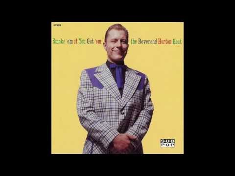 Reverend Horton Heat - Smoke 'Em If You Got 'Em (full)