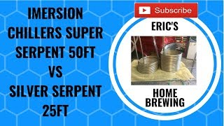 Silver serpent immersion chillers 50 ft vs 25 ft