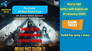 50% Cash Back on all PUBG Mobile Purchases 100% Working Trick with Telenor Sim | Kazmi Tricks