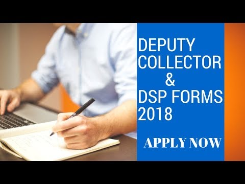 DSP and Deputy Collector Forms are out   Vacancies   Pay Scale   Job Location