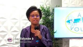 De dialysée à missionnaire pour CHRIST