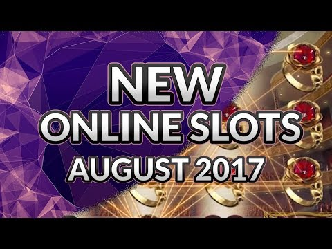 The Best Slots To Play At The Online Casinos For August 2017