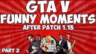 GTA V RANDOM / FUNNY MOMENTS PART 2