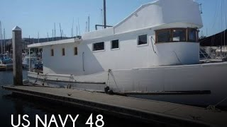 Used 1944 US Navy 48 for sale in Monterey, California