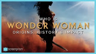 Who is Wonder Woman? Her Origins, History & Impact