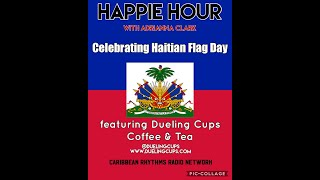 Happie Hour: Celebrating Haitian Flag Day
