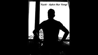 Yazık - Aşkın Nur Yengi (Cover : Cenk Bayramoğlu)