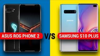 Asus Rog Phone 2 vs Samsung S10 Plus || Full Comparison - Display, Camera, Battery, Benchmark & More