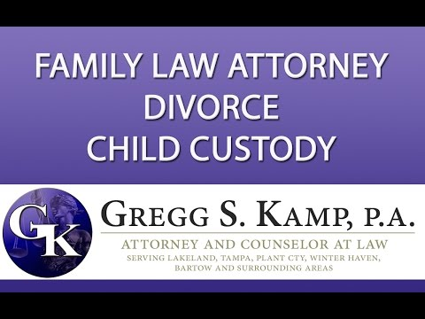 Family and Divorce Law Attorney Plant City FL Tampa FL http://www.GreggKamp.com