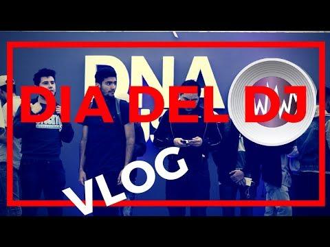 Asi fue el Dia del DJ en DNA Music | Vlog