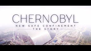 L'histoire de la nouvelle enceinte de confinement de Tchernobyl