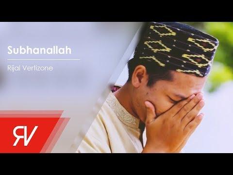 Rijal Vertizone - Subhanallah (Official Music Video)