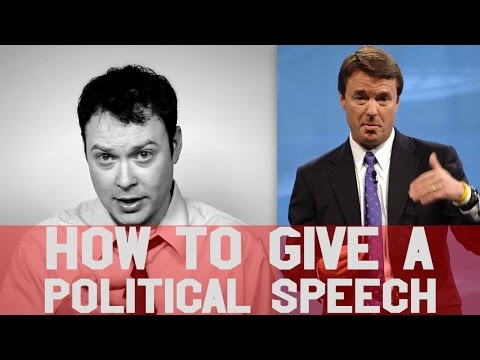 Speech: How To Give a Great Political Speech