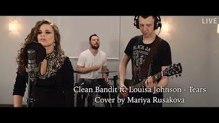 Clean Bandit - Tears ft. Louisa Johnson | Cover by Mariya Rusakova (4K) Resimi