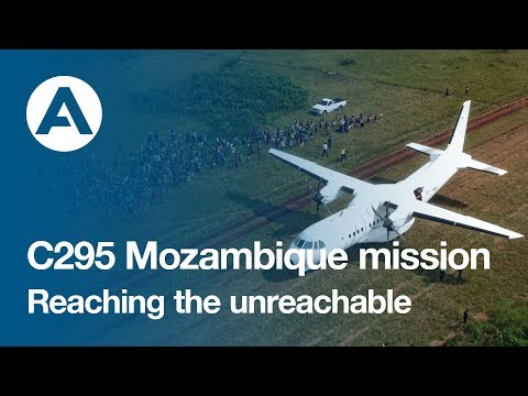 C295 Mozambique Mission - Reaching the unreachable